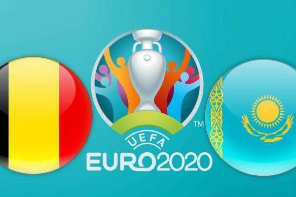Belgium vs Kazakhstan Betting Tips  08/06/2019